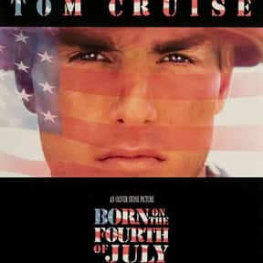 Born on the Fourth of July is listed (or ranked) 10 on the list The Best Movies About PTSD