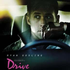 Drive is listed (or ranked) 22 on the list The Best Car Racing Movies That Really Put The Pedal To The Metal