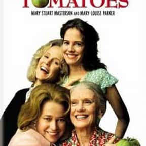 Fried Green Tomatoes is listed (or ranked) 10 on the list The Best Movies About Cooking