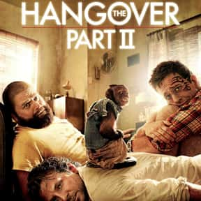 The Hangover Part II is listed (or ranked) 9 on the list The Worst Movies That Grossed More Than $500 Million