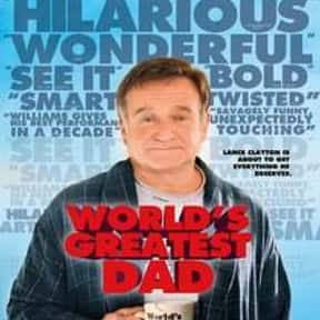 World's Greatest Dad is listed (or ranked) 20 on the list The Funniest Movies About Death & Dying