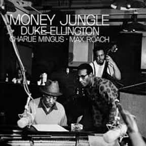 Money Jungle is listed (or ranked) 2 on the list The Best Duke Ellington Albums of All Time