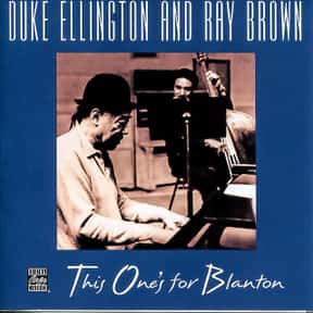 This One's for Blanton! is listed (or ranked) 14 on the list The Best Duke Ellington Albums of All Time