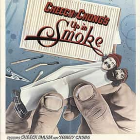 Up in Smoke is listed (or ranked) 14 on the list The Best Movies to Watch While Stoned