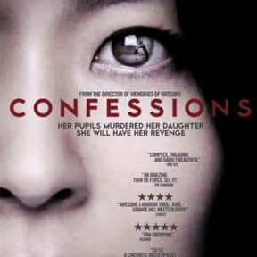 Confessions is listed (or ranked) 21 on the list Great Movies About Serial Killers That Are Totally Dramatic
