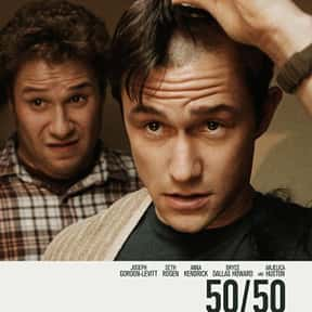 50/50 is listed (or ranked) 10 on the list The Best Seth Rogen Movies