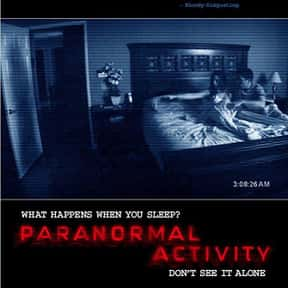 Paranormal Activity is listed (or ranked) 17 on the list The Best Demonic Possession Movies