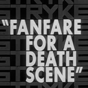 Fanfare for a Death Scene is listed (or ranked) 19 on the list The Best Richard Egan Movies