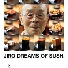 Jiro Dreams Of Sushi is listed (or ranked) 9 on the list The Best Movies About Cooking