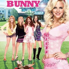 House Bunny is listed (or ranked) 16 on the list The Best Movies About Teenage Girl Friendships