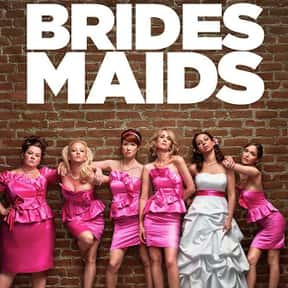 Bridesmaids is listed (or ranked) 8 on the list The Greatest Chick Flicks Ever Made