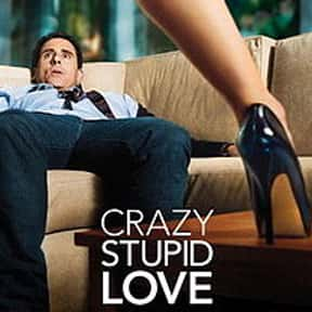 Crazy, Stupid, Love. is listed (or ranked) 11 on the list The Greatest Date Movies of All Time