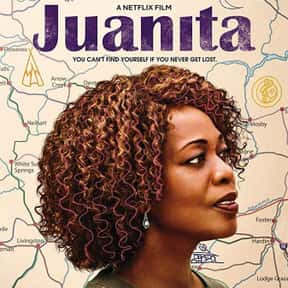 Juanita is listed (or ranked) 9 on the list The Best Movies About a Midlife Crisis in Women