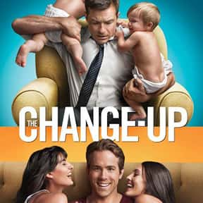 The Change-Up is listed (or ranked) 9 on the list The Best Ryan Reynolds Movies