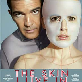 The Skin I Live In is listed (or ranked) 23 on the list The Best Horror Movies About Evil Experiments