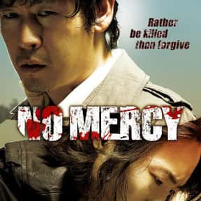 No Mercy is listed (or ranked) 11 on the list The Best Korean Thrillers Of All Time