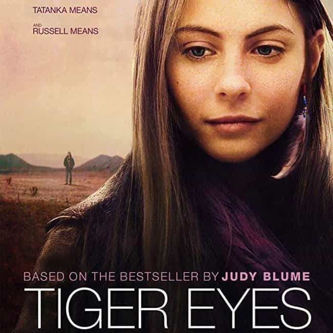 Tiger Eyes is listed (or ranked) 2 on the list The Best Willa Holland Movies