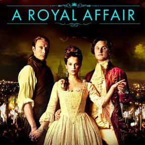 A Royal Affair is listed (or ranked) 2 on the list The Best Mads Mikkelsen Movies