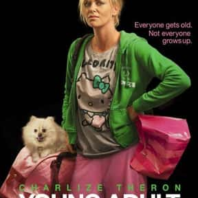 Young Adult is listed (or ranked) 24 on the list The Best Movies About a Midlife Crisis in Women