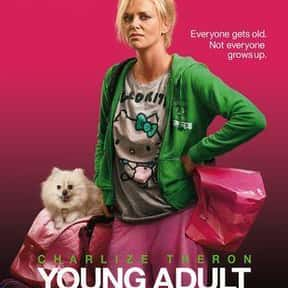 Young Adult is listed (or ranked) 13 on the list The Best Charlize Theron Movies of All Time, Ranked