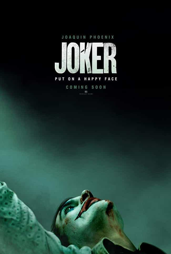 Joker is listed (or ranked) 3 on the list The Coolest Movie Posters for 2019 Films