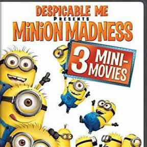 Despicable Me Presents: Minion is listed (or ranked) 4 on the list The Best Movies for 3-Year-Olds