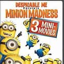 Despicable Me Presents: Minion... is listed (or ranked) 5 on the list The Best Movies for 3 Year Olds
