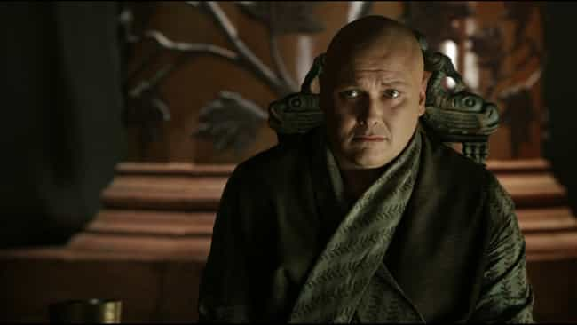 Lord Varys is listed (or ranked) 4 on the list Game of Thrones Character Motivations in 20 Words or Less