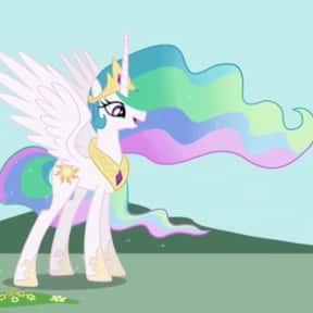 Princess Celestia is listed (or ranked) 7 on the list The Best My Little Pony: Friendship Is Magic Characters