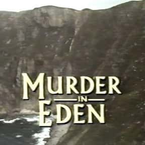 Murder in Eden is listed (or ranked) 19 on the list The Best TV Shows Set In Ireland