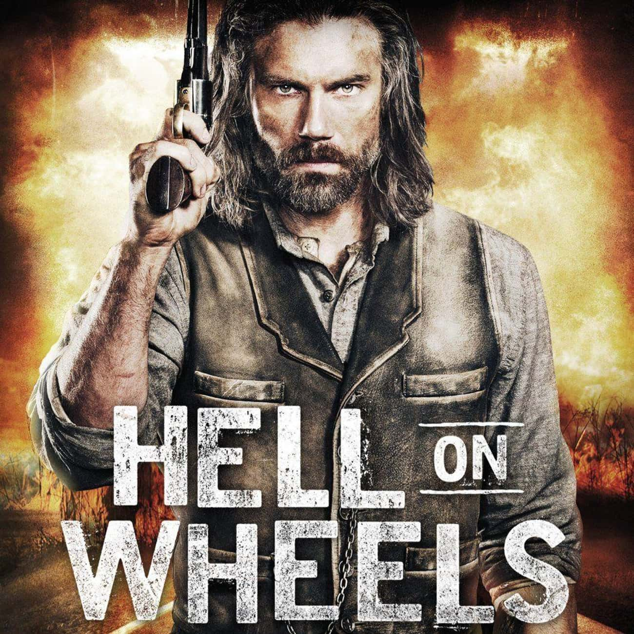 Hell on Wheels is listed (or ranked) 3 on the list What To Watch If You Love 'Longmire'