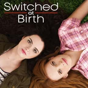 Switched at Birth is listed (or ranked) 21 on the list The Best Teen Drama TV Shows