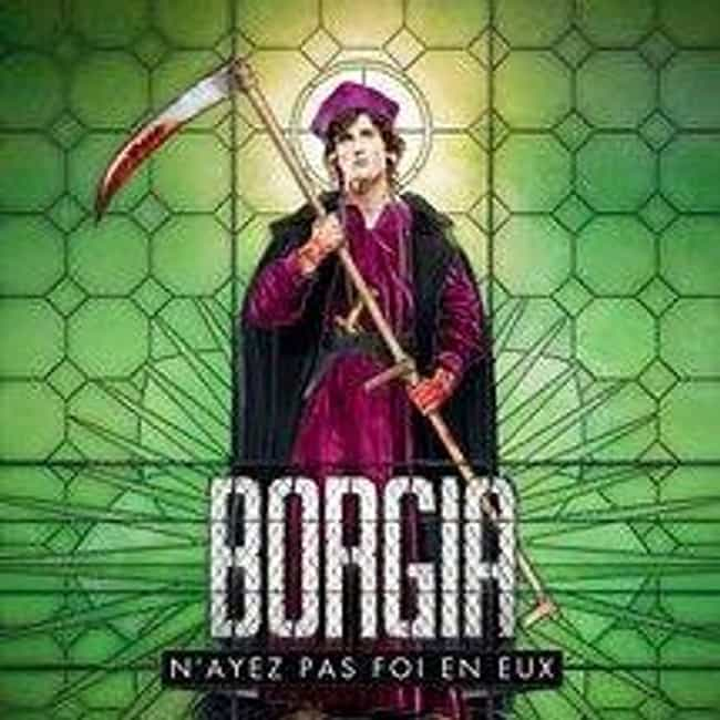 Borgia is listed (or ranked) 4 on the list TV Shows Produced By Barry Levinson