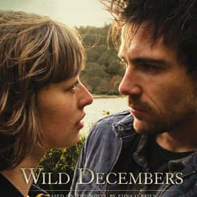 Wild Decembers is listed (or ranked) 24 on the list The Best TV Shows Set In Ireland