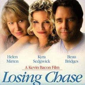 Losing Chase is listed (or ranked) 12 on the list The Best Helen Mirren Movies