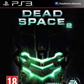 Dead Space 2 is listed (or ranked) 12 on the list The Scariest Video Games of All Time