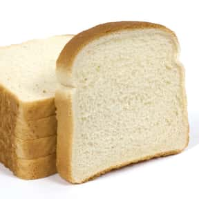 White bread is listed (or ranked) 20 on the list 21st Century Food Fads to Avoid