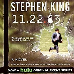 11-22-63: A Novel is listed (or ranked) 7 on the list The Best Stephen King Audiobooks