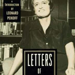 Letters of Ayn Rand is listed (or ranked) 11 on the list The Best Ayn Rand Books