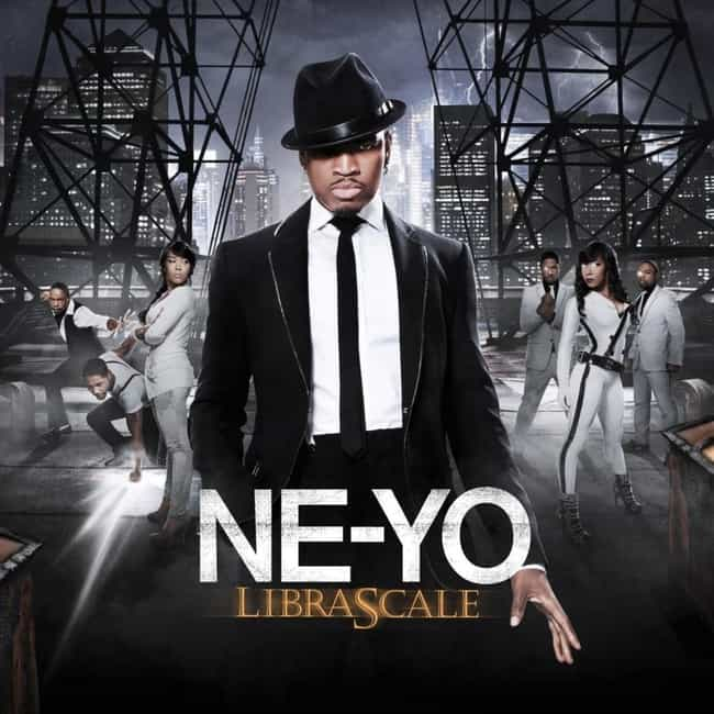 Libra Scale is listed (or ranked) 4 on the list The Best Ne-Yo Albums, Ranked
