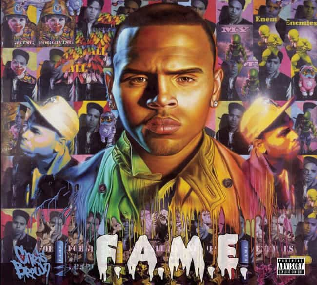 F.A.M.E. is listed (or ranked) 1 on the list The Best Chris Brown Albums of All Time