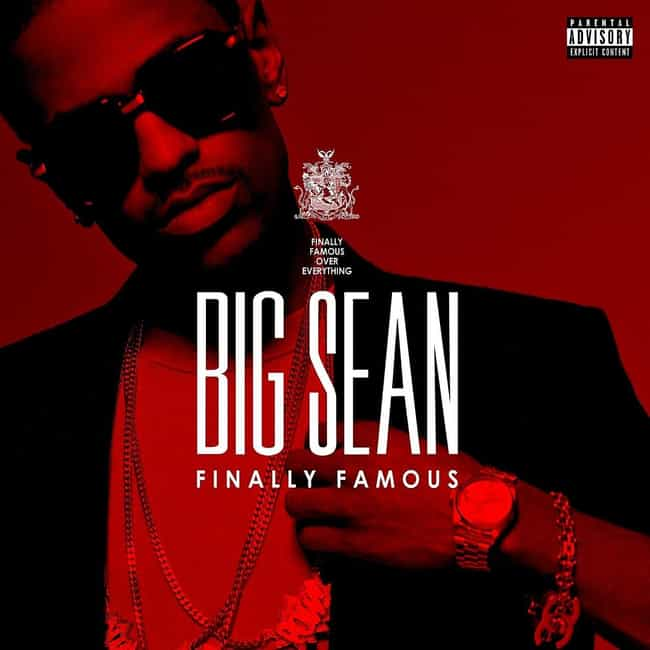 Finally Famous is listed (or ranked) 4 on the list The Best Big Sean Albums, Ranked