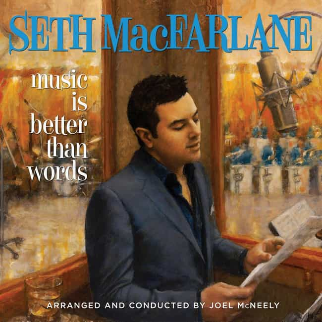 Music Is Better Than Words is listed (or ranked) 2 on the list The Best Seth MacFarlane Albums, Ranked