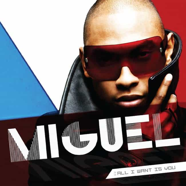 All I Want Is You is listed (or ranked) 4 on the list The Best Miguel Albums, Ranked