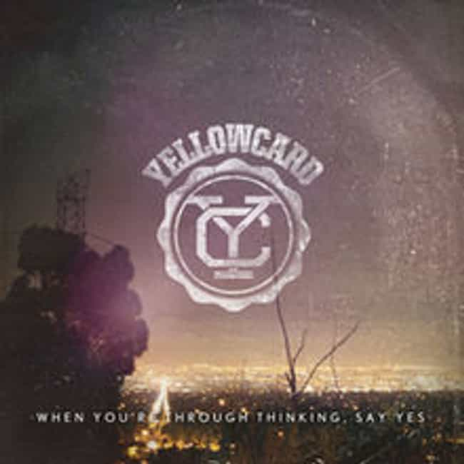 When You're Through Thin... is listed (or ranked) 3 on the list The Best Yellowcard Albums of All Time