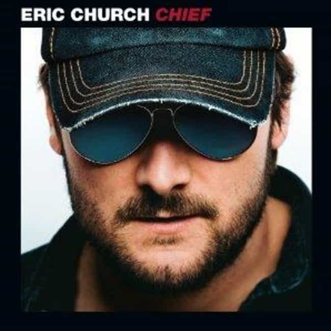 Chief is listed (or ranked) 1 on the list List of The Best Eric Church Albums
