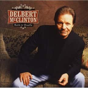 Room to Breathe is listed (or ranked) 17 on the list The Best Delbert McClinton Albums of All Time