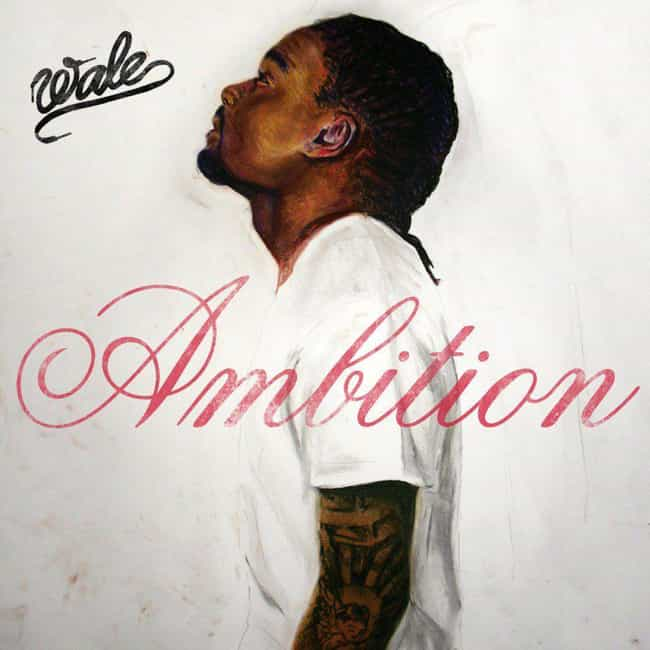 Ambition is listed (or ranked) 1 on the list The Best Wale Albums, Ranked