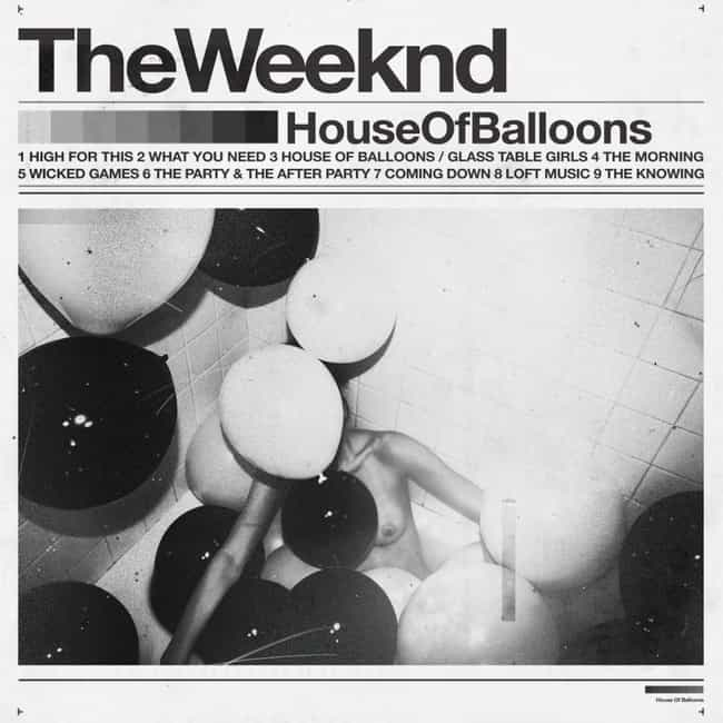 House of Balloons is listed (or ranked) 1 on the list The Best The Weeknd Albums And Mixtapes, Ranked
