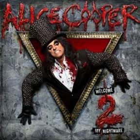 Welcome 2 My Nightmare is listed (or ranked) 16 on the list The Best Alice Cooper Albums of All Time